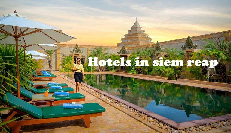แนะนำโรงแรมที่พักในเสียมเรียบ-กัมพูชา-Hotels in siem reap-Angkor Wat