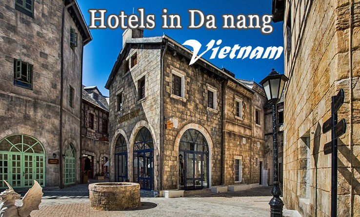 แนะนำโรงแรมที่พักราคาถูกที่สุด ราคาดีที่สุด อยู่ใกล้แหล่งท่องเที่ยวที่สำคัยที่สุด อยู่ใกล้บานาฮิลในเมืองดานัง เวียดนาม